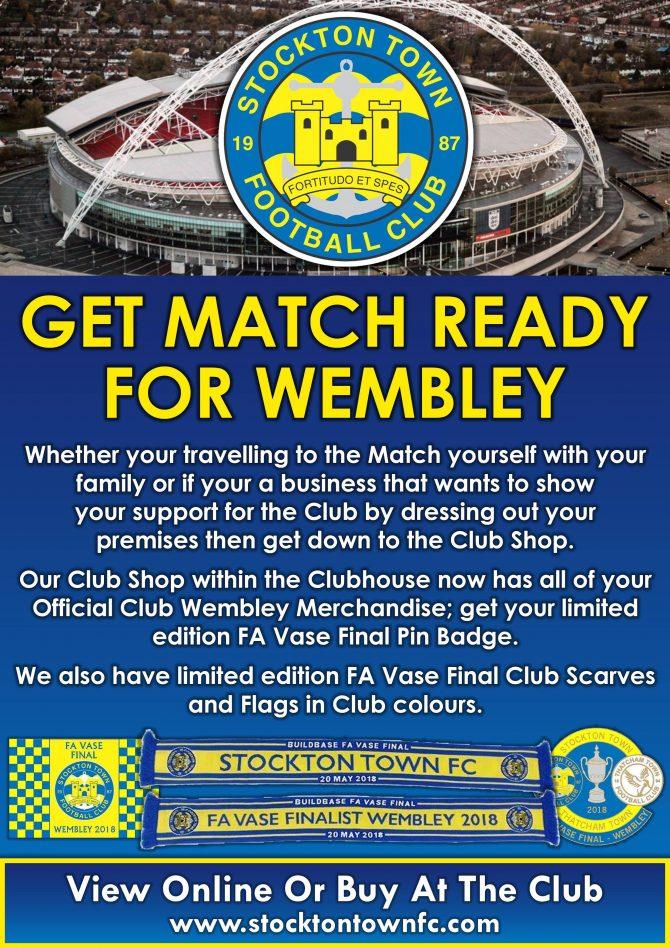 Wembley Tickets Merchandise On Sale Stockton Town Football Club